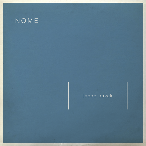 Jacob Pavek – NOME (Single)
